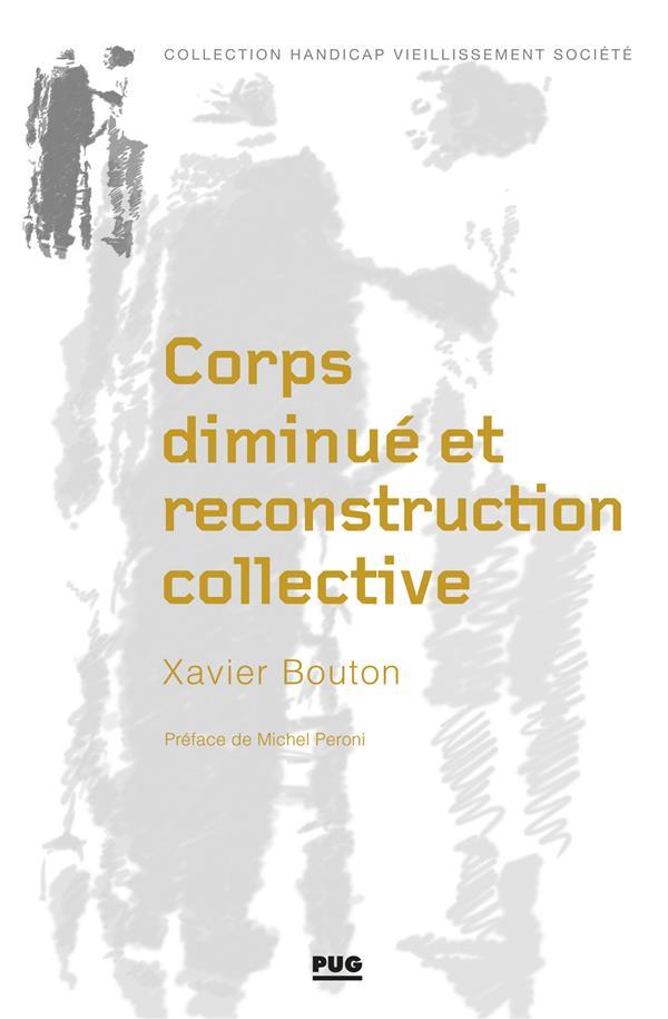 CORPS DIMINUE ET RECONSTRUCTION COLLECTIVE - LA MISE EN OEUVRE D'UN PROCESSUS DE READAPTATION EN SER