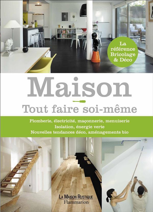 MAISON TOUT FAIRE SOI-MEME
