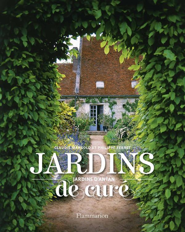 JARDINS DE CURE, JARDINS D'ANTAN