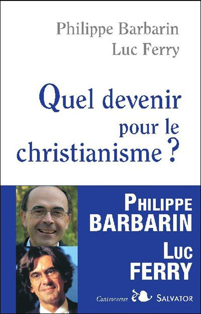 QUEL DEVENIR POUR LE CHRISTIANISME?