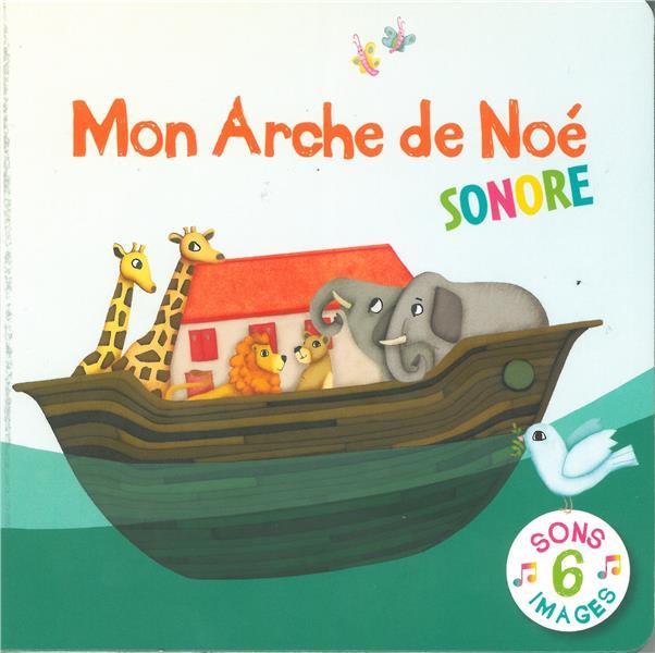 MON ARCHE DE NOE SONORE