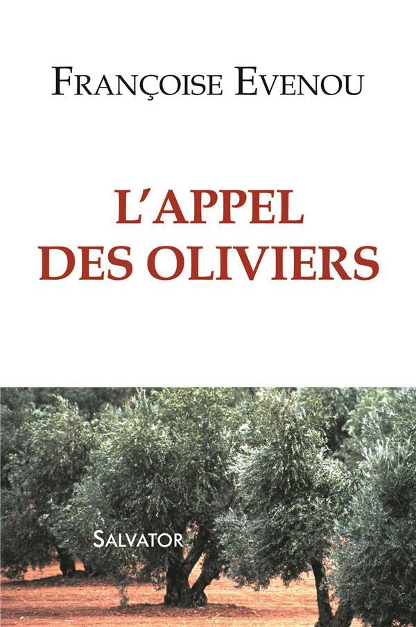 L'APPEL DES OLIVIERS