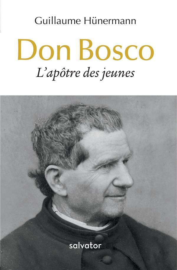 DON BOSCO, L APOTRE DES JEUNES