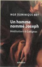 UN HOMME NOMME JOSEPH. MEDITATIONS A COTIGNAC
