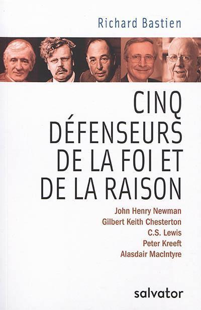 CINQ DEFENSEURS DE LA FOI ET DE LA RAISON