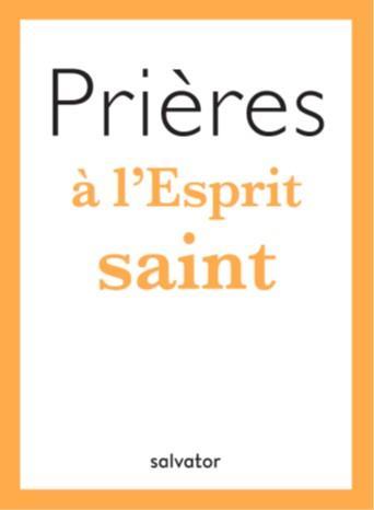 PRIERES A L'ESPRIT SAINT
