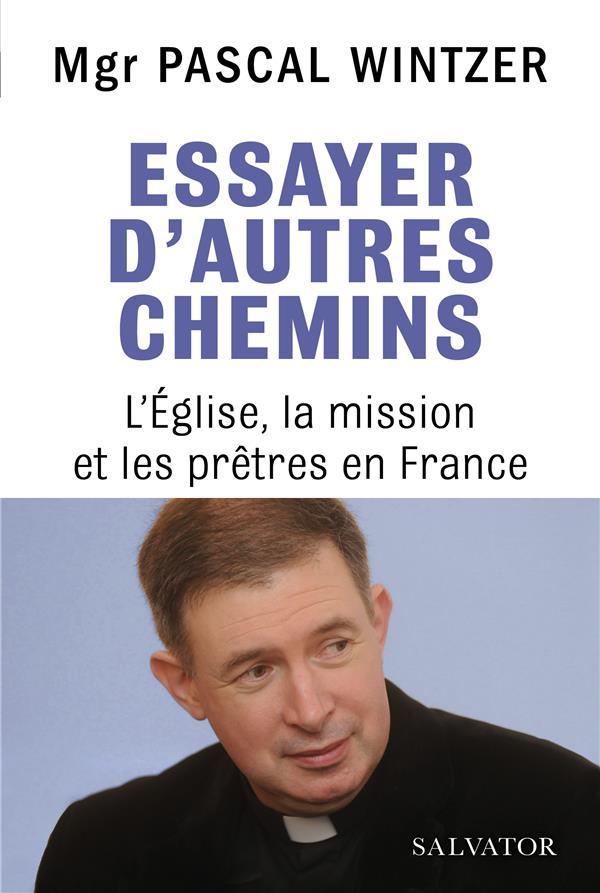 ESSAYER D'AUTRES CHEMINS