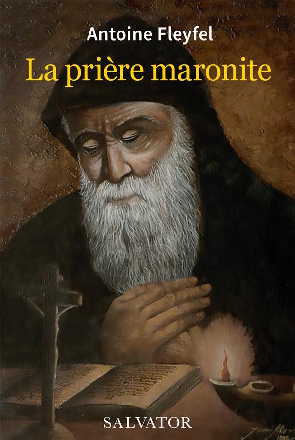 LA PRIERE MARONITE