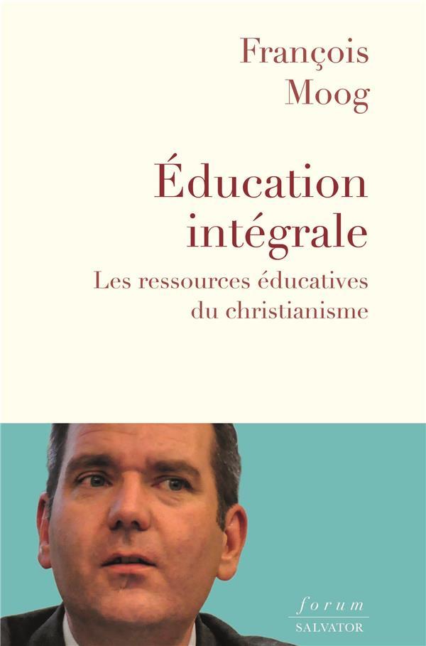 L'EDUCATION INTEGRALE