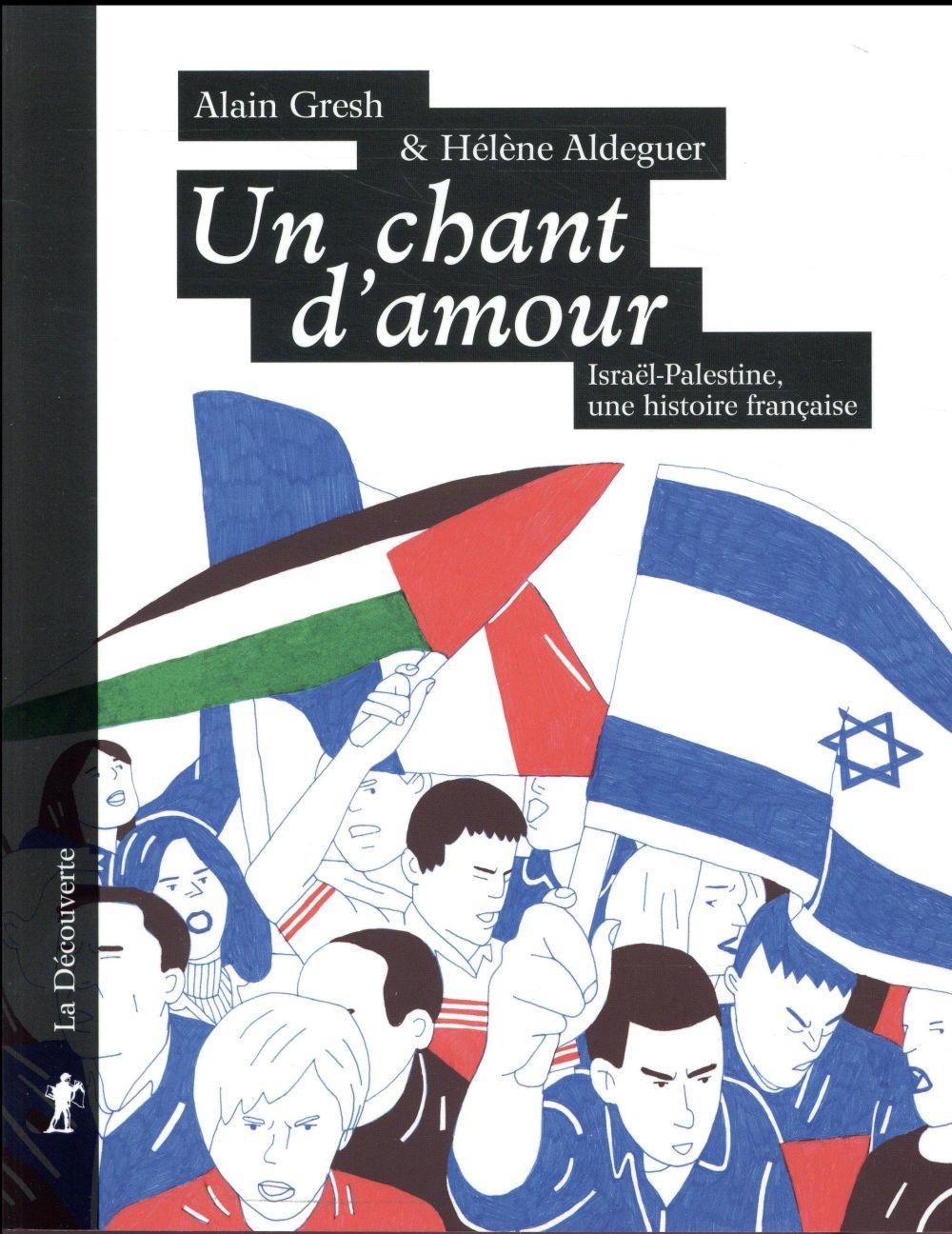 """""""UN CHANT D'AMOUR"""". LE CONFLIT ISRAELO-PALESTINIEN AU COEUR DE LA SOCIETE FRANCAISE"""