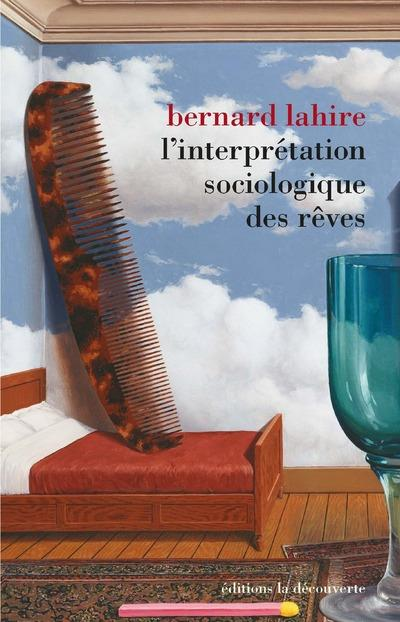 L'INTERPRETATION SOCIOLOGIQUE DES REVES