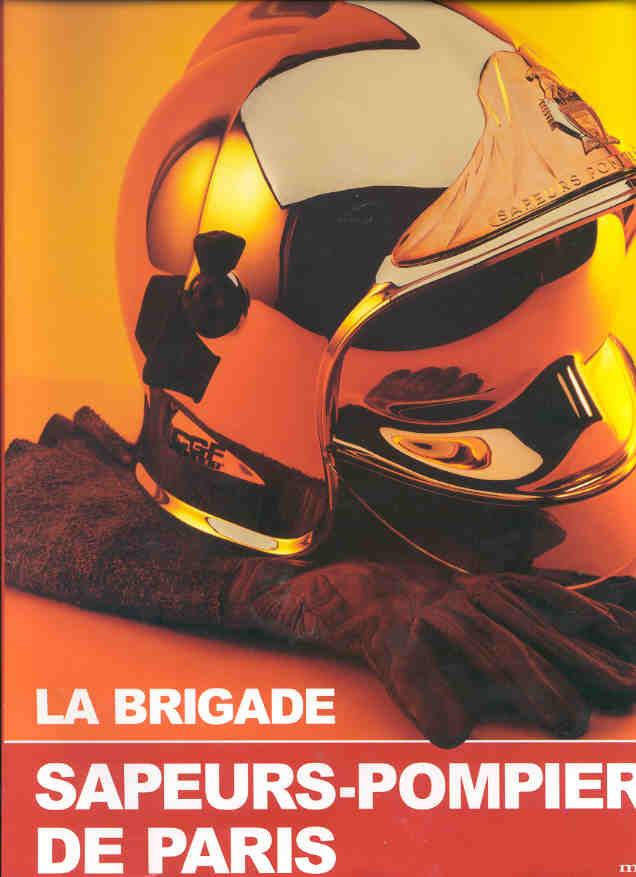 BRIGADE SAPEURS POMPIERS DE PARIS (LA)