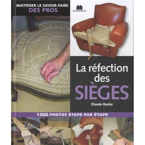 REFECTION DES SIEGES (LA)