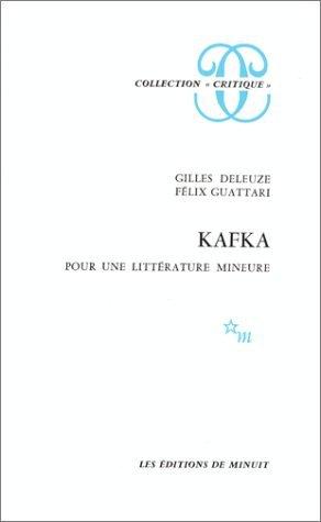 KAFKA POUR UNE LITTERATURE MINEURE