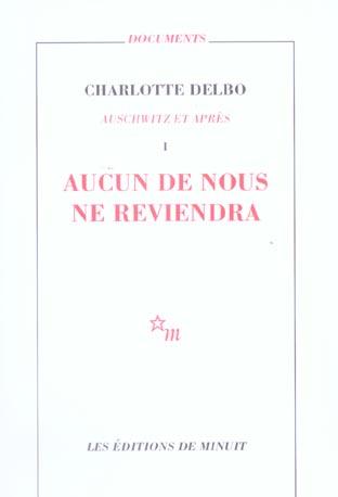 AUSCHWITZ ET APRES T.1 AUCUN DE NOUS NE REVIENDRA