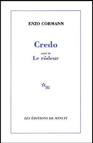 CREDO SUIVI DE LE RODEUR