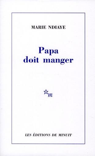 PAPA DOIT MANGER