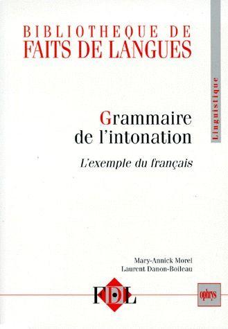 GRAMMAIRE DE L'INTONATION : L'EXEMPLE DU FRANCAIS