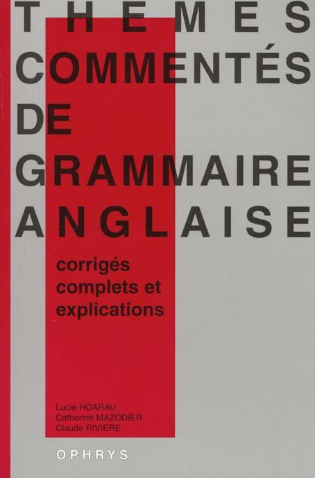 THEMES COMMENTES DE GRAMMAIRE ANGLAISE