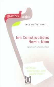 POUR EN FINIR AVEC LES CONSTRUCTIONS NOM + NOM