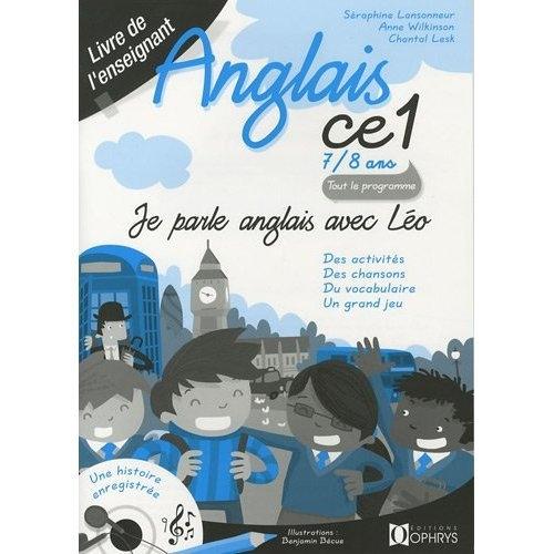 JE PARLE ANGLAIS AVEC LEO - ANGLAIS CE1  ENSEIGNANT