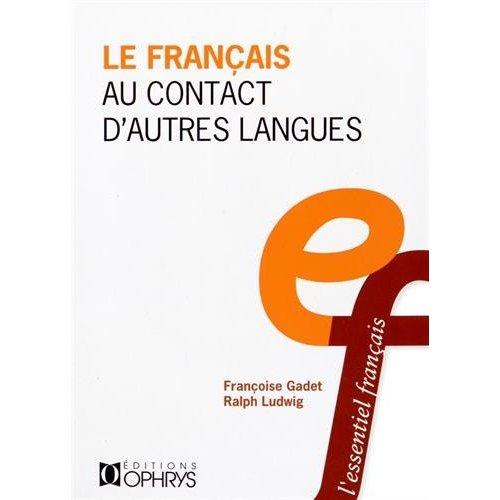 LE FRANCAIS AU CONTACT D'AUTRES LANGUES