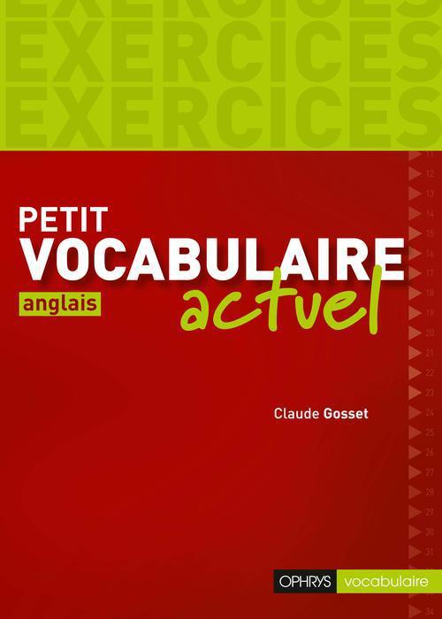 PETIT VOCABULAIRE ACTUEL : ANGLAIS - EXERCICES