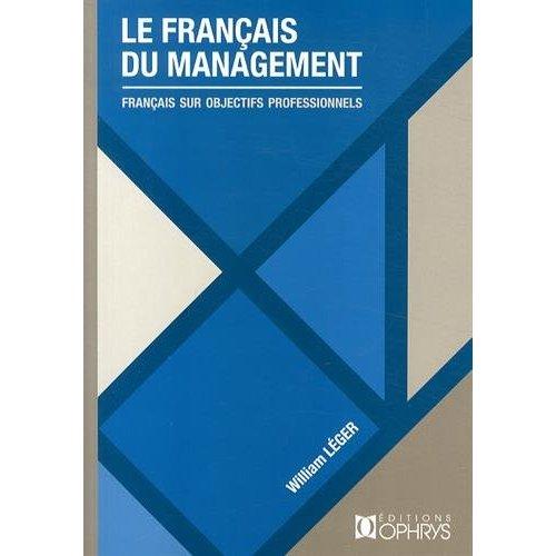 LE FRANCAIS DU MANAGEMENT