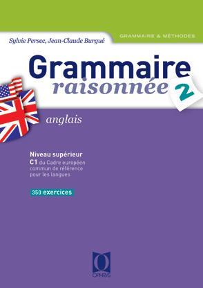 GRAMMAIRE RAISONNEE 2 - ANGLAIS