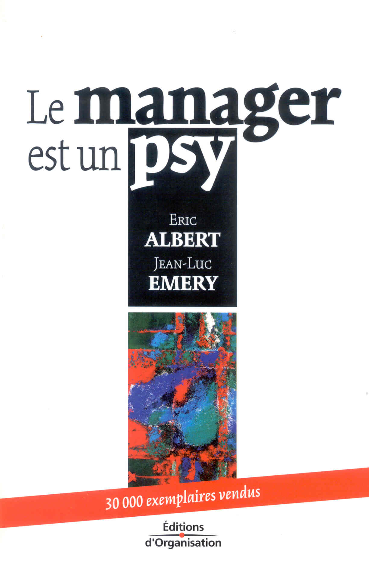 LE MANAGER EST UN PSY
