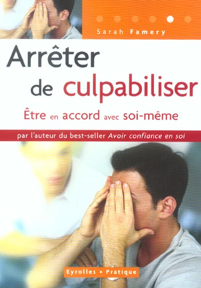 """ARRETER DE CULPABILISER. NOUVELLE EDITION DU TITRE """" SURMONTER LES CONFLITS"""""""