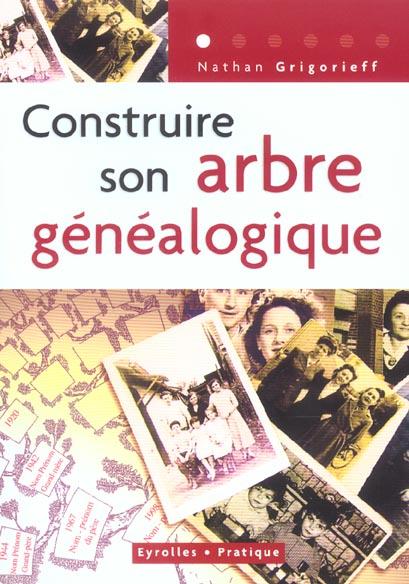 CONSTRUIRE SON ARBRE GENEALOGIQUE