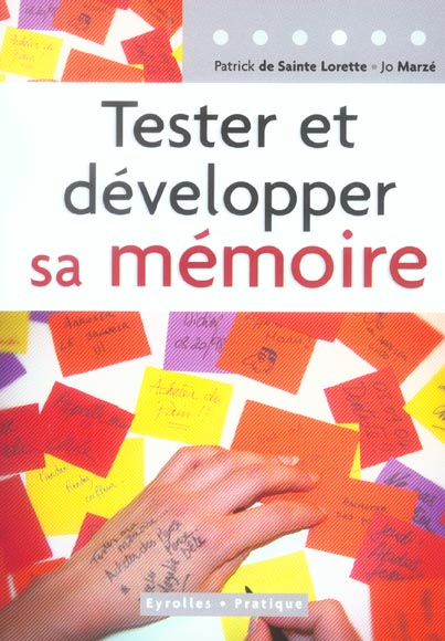 TESTER ET DEVELOPPER SA MEMOIRE