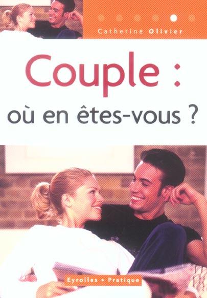 COUPLE : OU EN ETES VOUS ?