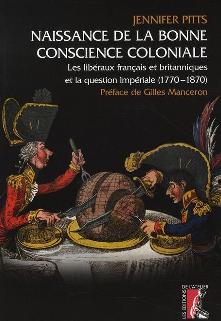 NAISSANCE DE LA BONNE CONSCIENCE COLONIALE