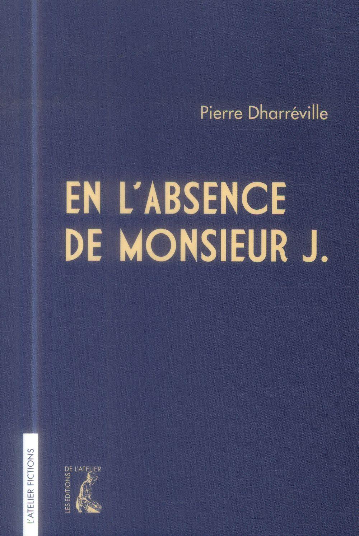 EN L'ABSENCE DE MONSIEUR J. ROMAN