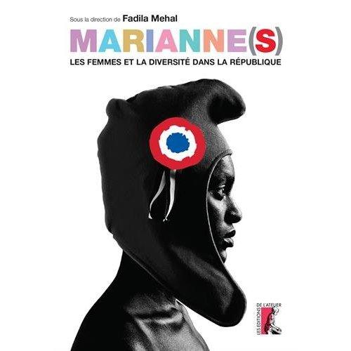 MARIANNES LES FEMMES ET LA DIVERSITE DANS LA REPUBLIQUE