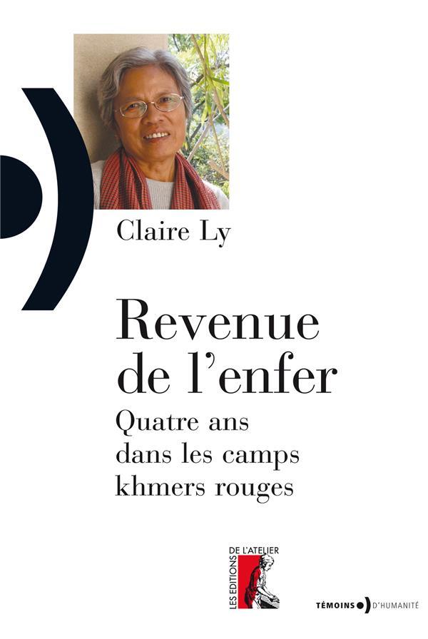 REVENUE DE L'ENFER - NED - QUATRE ANS DANS LES CAMPS KHMERS ROUGE