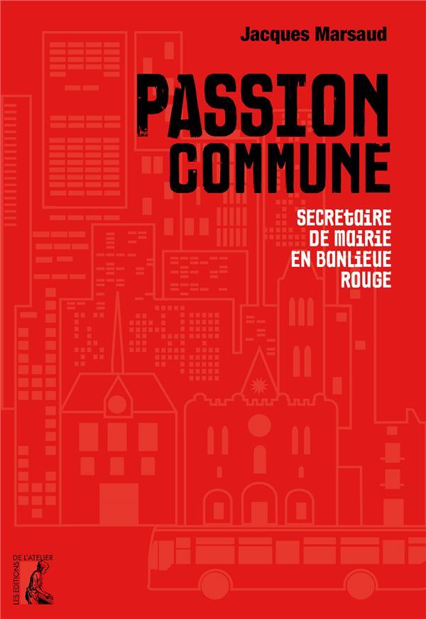 PASSION COMMUNE - SECRETAIRE DE MAIRIE EN BANLIEUE ROUGE