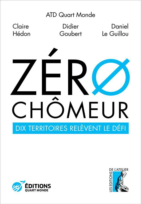 ZERO CHOMEUR ! - DIX TERRITOIRES RELEVENT LE DEFI