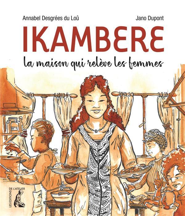 IKAMBERE - LA MAISON QUI RELEVE DES FEMMES