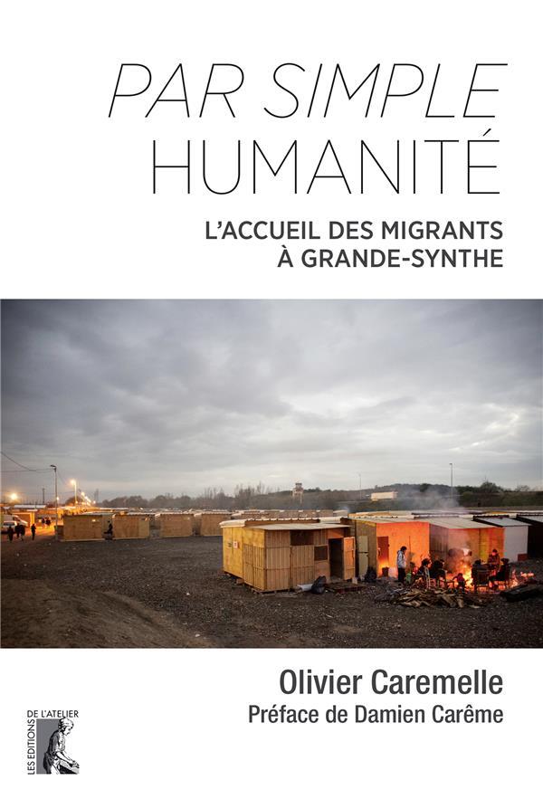 PAR SIMPLE HUMANITE - L'ACCUEIL DES MIGRANTS A GRANDE-SYNTHE