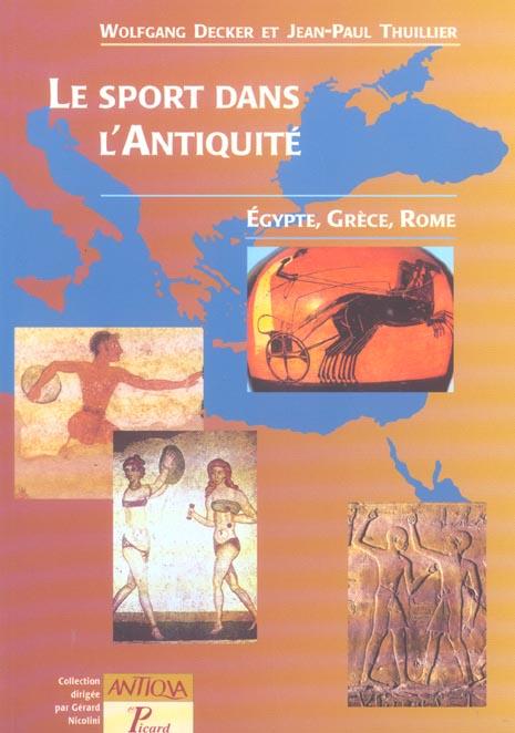 LE SPORT DANS L'ANTIQUITE - EGYPTE, GRECE ET ROME