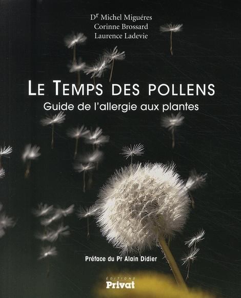 TEMPS DES POLLENS - GUIDE DE L'ALLERGIE AUX PLANTES