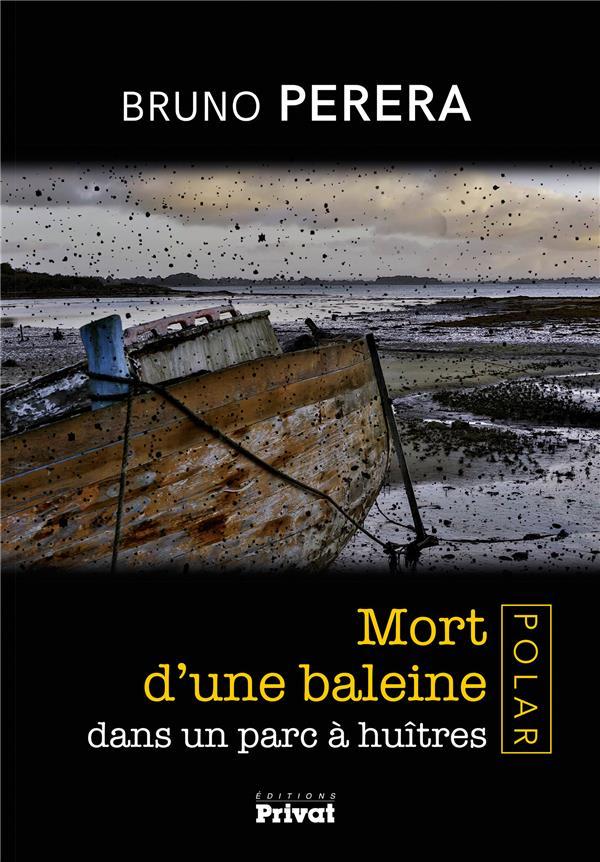 MORT D'UNE BALEINE DANS UN PARC A HUITRES