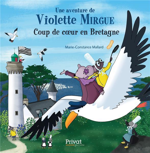 VIOLETTE MIRGUE EN BRETAGNE - UNE CREPE BRETONNE POUR LA COURONNE.
