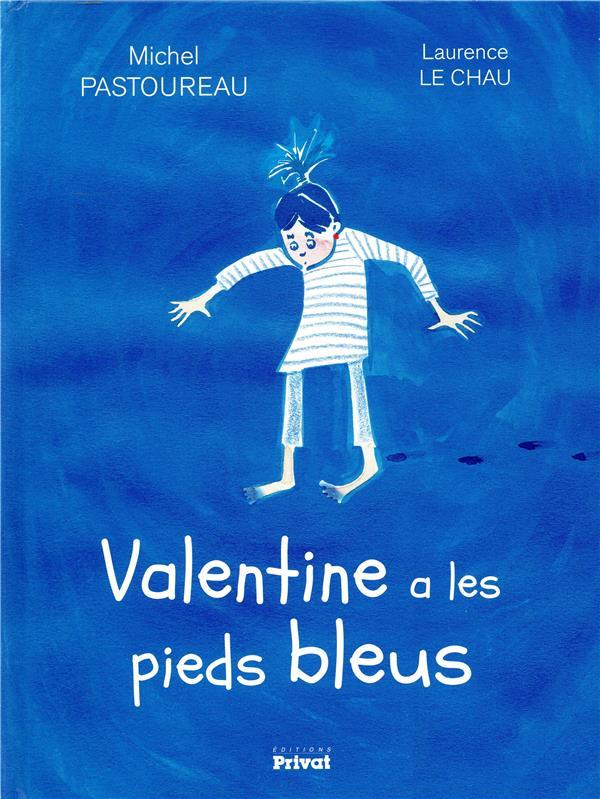 VALENTINE A LES PIEDS BLEUS