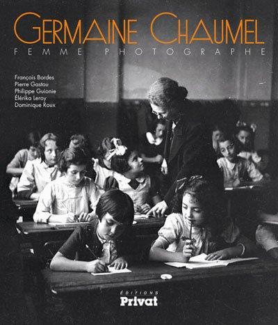 GERMAINE CHAUMEL, FEMME PHOTOGRAPHE