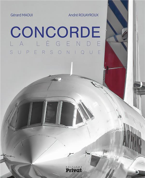 CONCORDE - LA LEGENDE SUPERSONIQUE