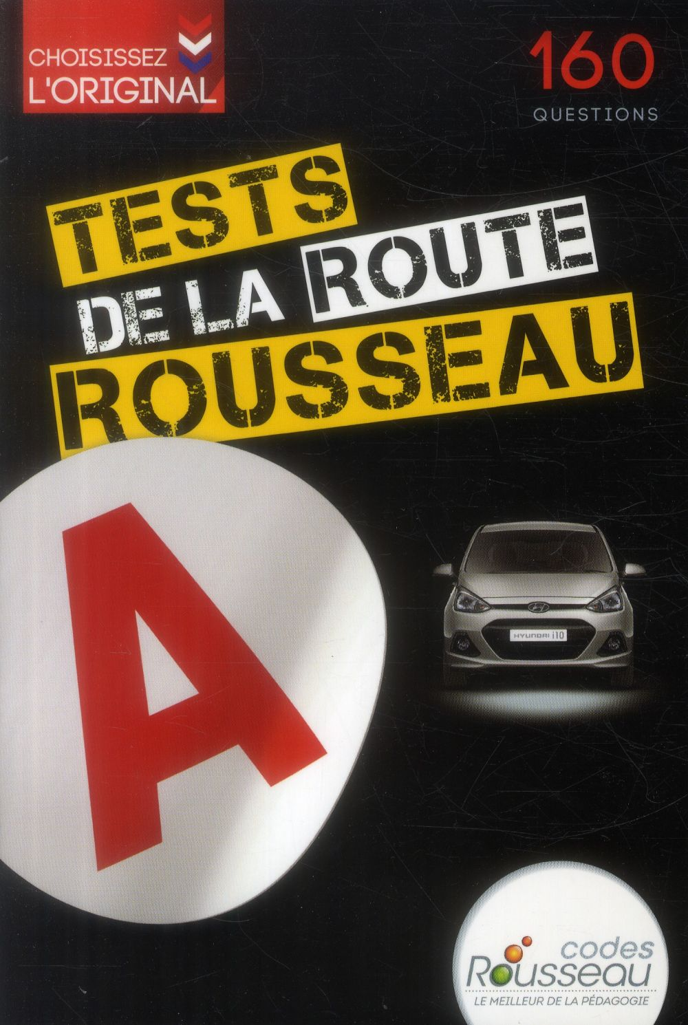 TEST ROUSSEAU DE LA ROUTE B 2015